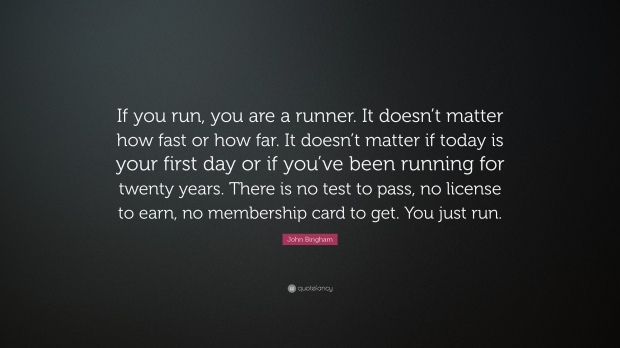 38543-john-bingham-quote-if-you-run-you-are-a-runner-it-doesn-t-matter